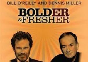 Bill O' Reilly and Dennis Miller at the Westbury Music Fair