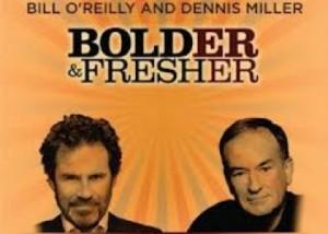 Bill O'Reilly and Dennis Miller at the Westbury Music Fair