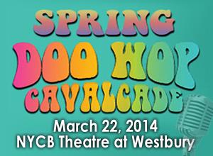 Spring Doo Wop at NYCB Theatre at Westbury
