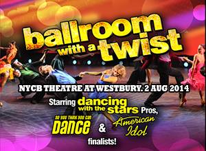 Ballroom with a Twist at NYCB Theatre at Westbury