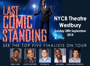 The 2014 Last Comic Standing Tour at NYCB Theatre at Westbury