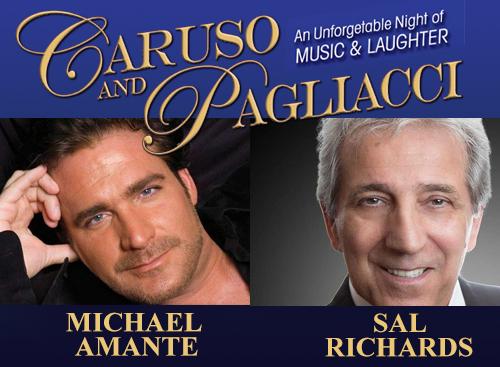 Caruso and Pagliacci: Michael Amante & Sal Richards at NYCB Theatre at Westbury
