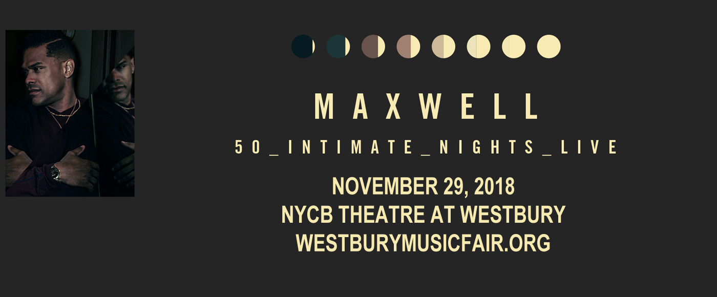 Maxwell at NYCB Theatre at Westbury