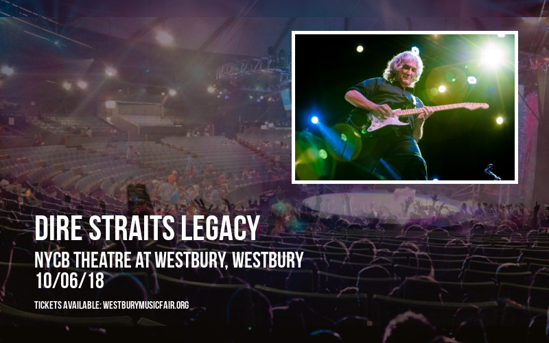 Dire Straits Legacy at NYCB Theatre at Westbury