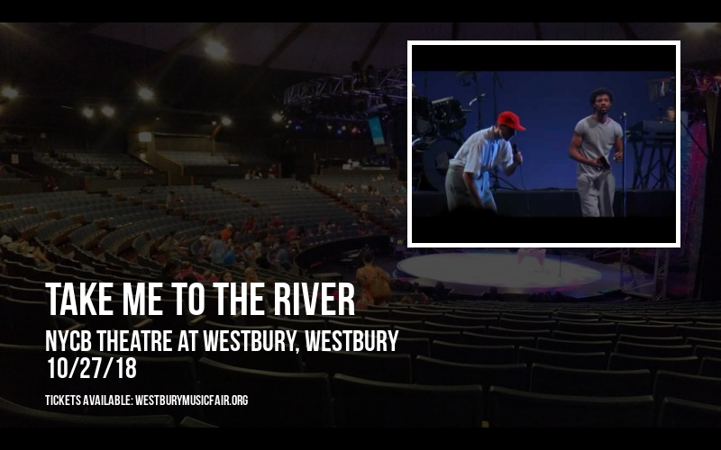 Take Me To the River at NYCB Theatre at Westbury
