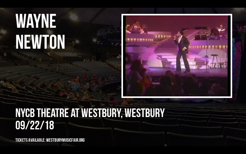 Wayne Newton at NYCB Theatre at Westbury