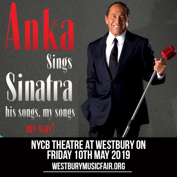 Paul Anka at NYCB Theatre at Westbury