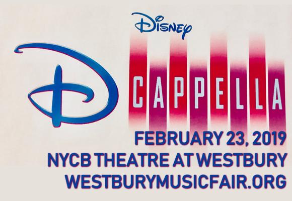 Disney's DCappella at NYCB Theatre at Westbury
