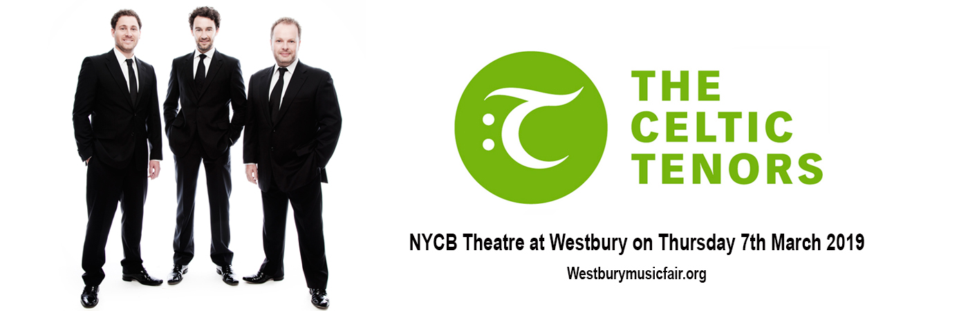 The Celtic Tenors at NYCB Theatre at Westbury