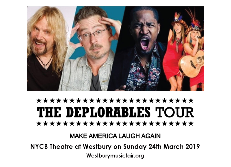 The Deplorables Tour at NYCB Theatre at Westbury