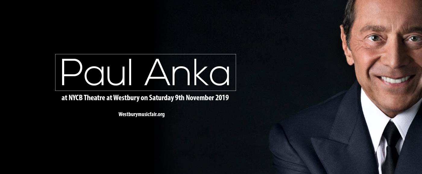 Paul Anka at NYCB Theatre at Westbury