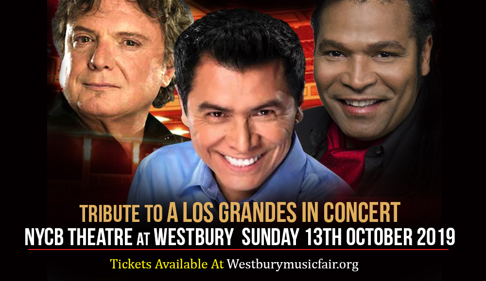 Tributo A Los Grandes In Concert at NYCB Theatre at Westbury