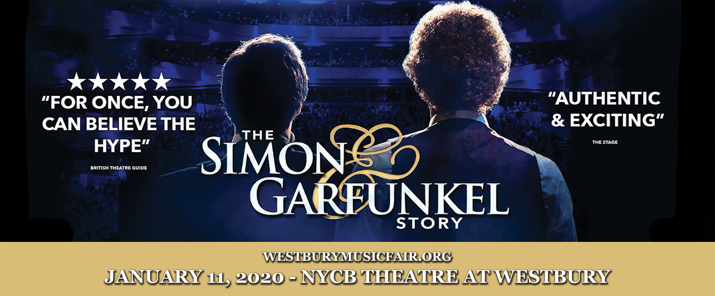 The Simon & Garfunkel Story at NYCB Theatre at Westbury