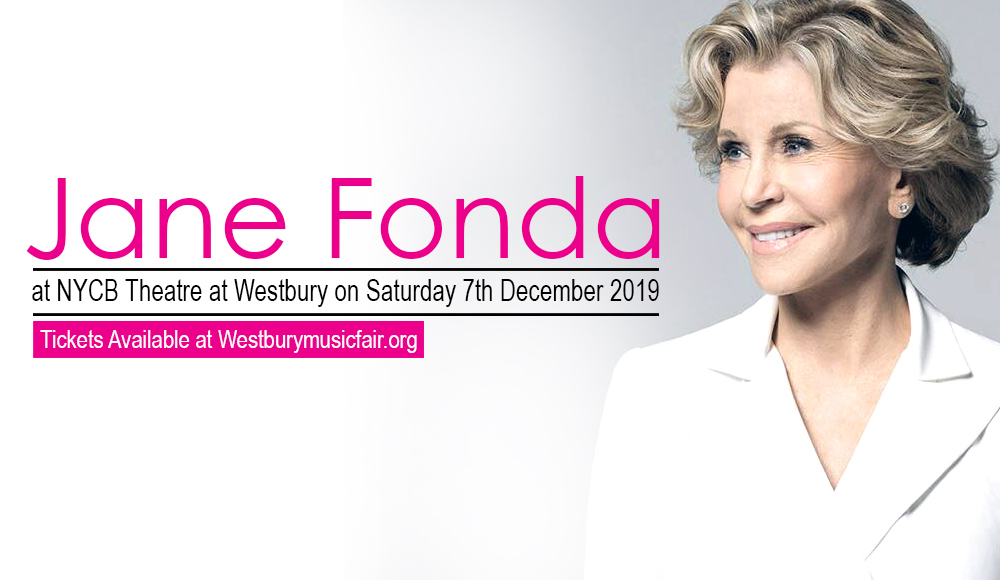 Jane Fonda at NYCB Theatre at Westbury