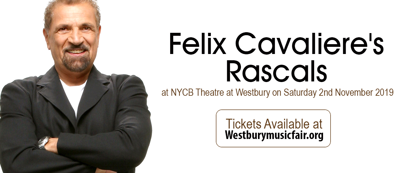 Felix Cavaliere's Rascals at NYCB Theatre at Westbury