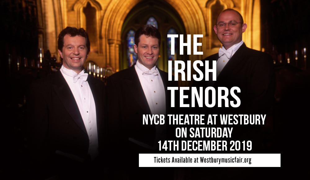 The Irish Tenors at NYCB Theatre at Westbury