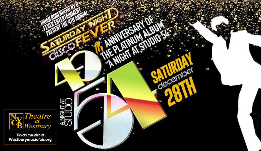 4th Annual Saturday Night Disco Fever at NYCB Theatre at Westbury