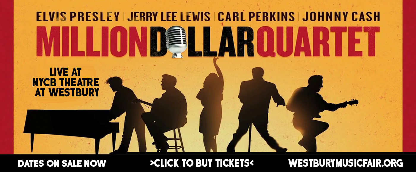 Million Dollar Quartet at NYCB Theatre at Westbury