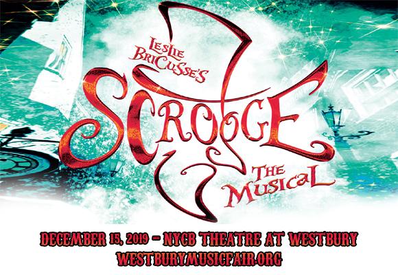 Scrooge at NYCB Theatre at Westbury
