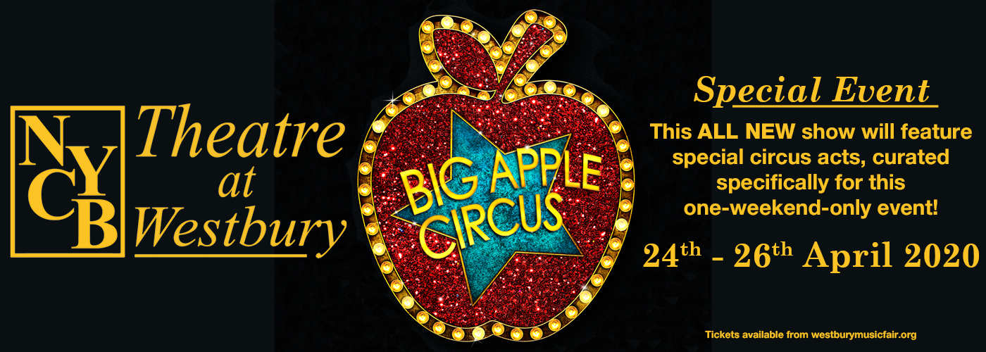 Big Apple Circus at NYCB Theatre at Westbury