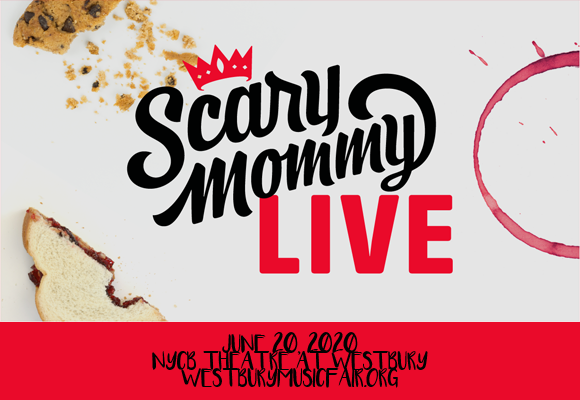 Scary Mommy [CANCELLED] at NYCB Theatre at Westbury
