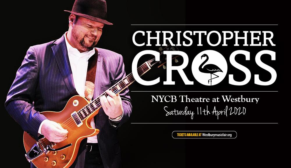Christopher Cross [POSTPONED] at NYCB Theatre at Westbury