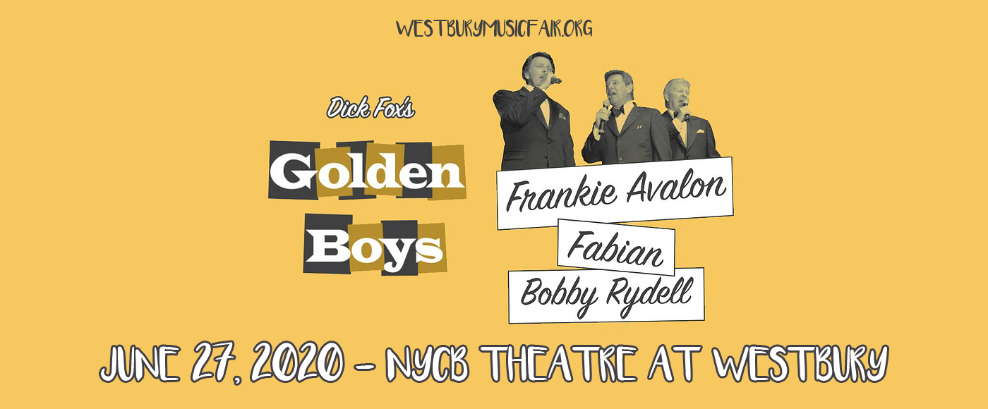 The Golden Boys: Frankie Avalon, Fabian & Bobby Rydell [CANCELLED] at NYCB Theatre at Westbury