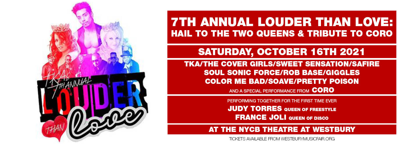 7th Annual Louder Than Love: Hail to the Two Queens & Tribute to Coro at NYCB Theatre at Westbury