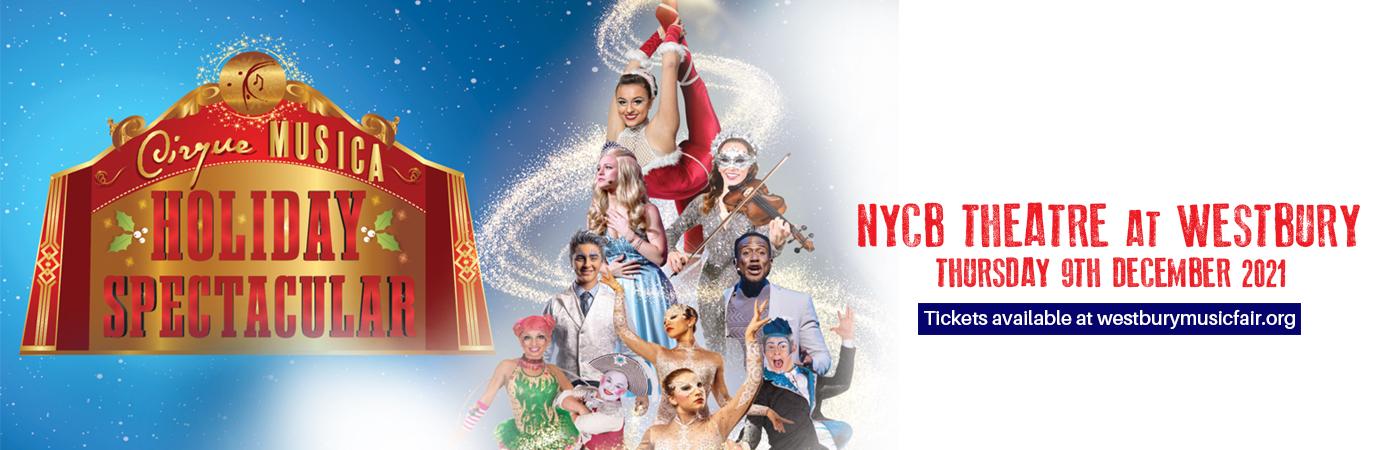 Cirque Musica Holiday Spectacular at NYCB Theatre at Westbury