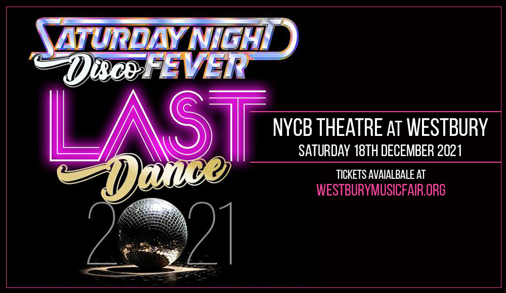 Saturday Night Disco Fever at NYCB Theatre at Westbury