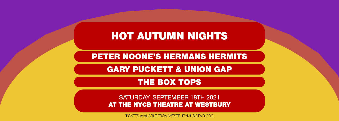 Hot Autumn Nights at NYCB Theatre at Westbury