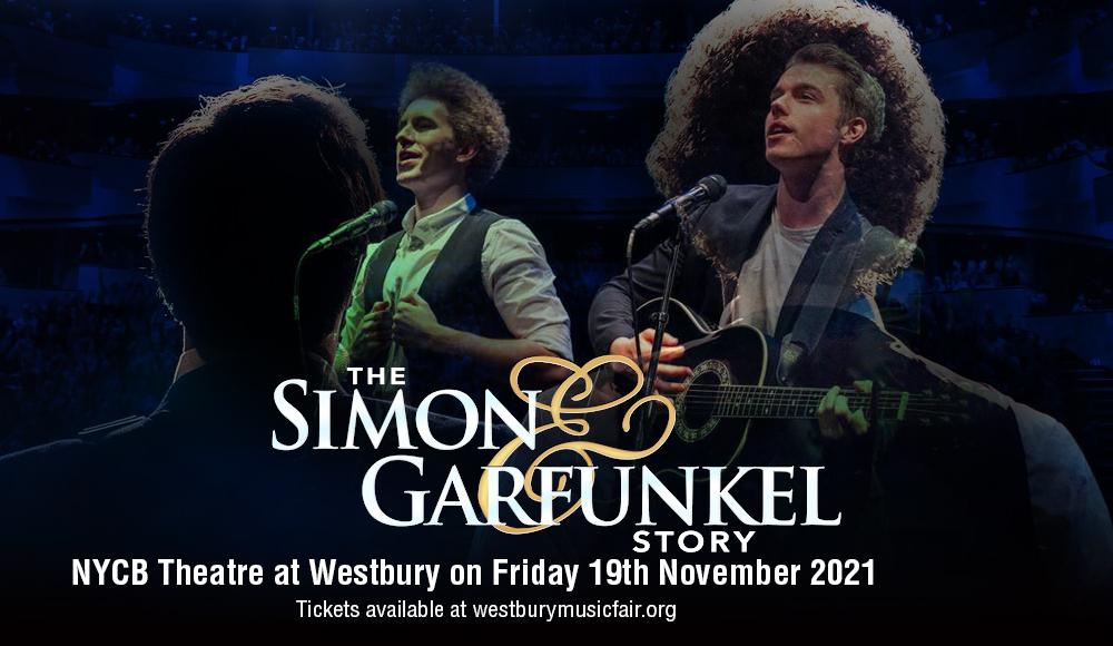 The Simon & Garfunkel Story at NYCB Theatre at Westbury
