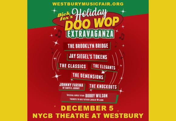 Dick Fox's Holiday Doo Wop Extravaganza at NYCB Theatre at Westbury