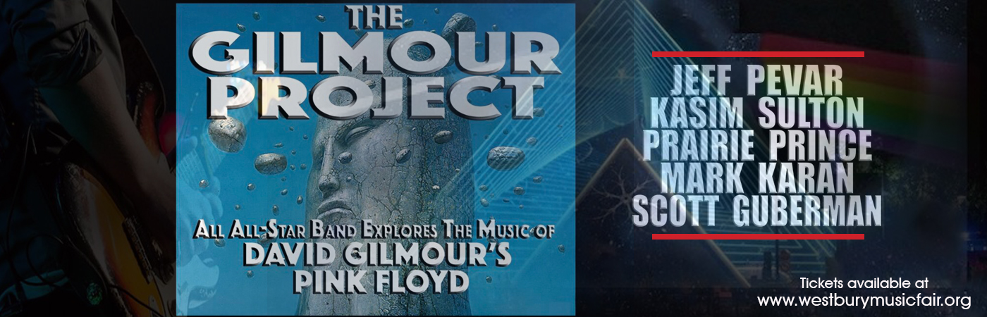 The Gilmour Project at NYCB Theatre at Westbury
