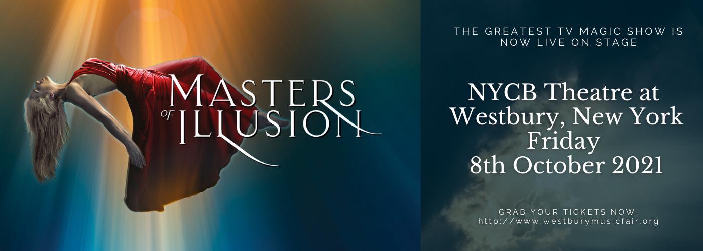 Masters of Illusion at NYCB Theatre at Westbury